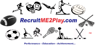 RecruitME2Play.com...do-it yourself college scholarship Solution!